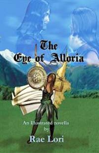 The Eye of Alloria by Rae Lori