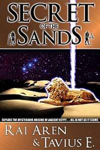 Secret of the Sands by Aren, Rai and E., Tavius