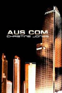 Aus Com by Christine Jones