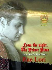 From the Night, The Prince Rises : An As... by Rae Lori