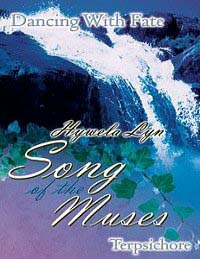 Dancing with Fate : Song of the Muses by Hywela Lyn