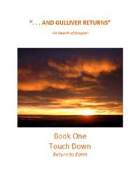 And Gulliver Returns Book I : Touchdown by Bob Oconnor