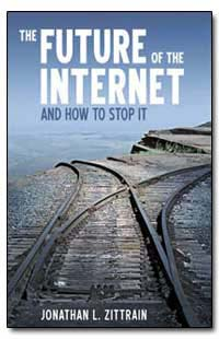 The Future of the Internet : And How to ... by Jonathan Zittrain