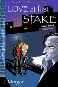 Love at First Stake by J. Morgan