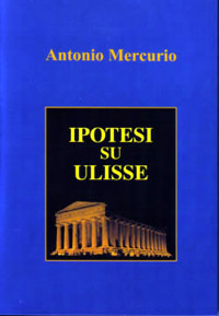 Hypotheses on Ulysses by Antonio Mercurio
