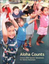 Aloha Counts : Census 2000 Special Tabul... by