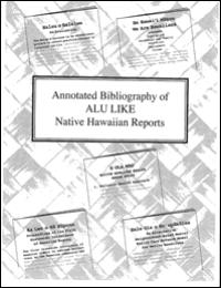 Annotated Bibliography of Alu Like Nativ... by Alu Like-Research and Evaluation Unit