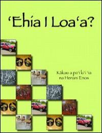 Ehia I Loa'a by University of Hawaii At Hilo