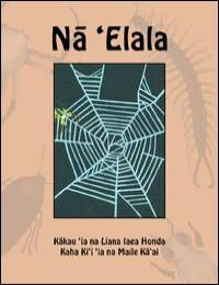 Na 'Elala by University of Hawaii At Hilo