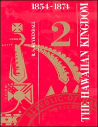 History of the Hawaiian Kingdom Vol. 2 by Ralph S. Kuykendall