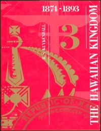 History of the Hawaiian Kingdom Vol. 3 Volume 3 by Ralph S. Kuykendall
