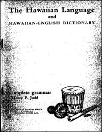 The Hawaiian Language and Complete Gramm... by Henry P. Judd