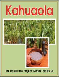 Kahuaola by Kamoaelehua Walk