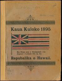 Kaua Kuloko 1895 by Robert W. Wilikoki
