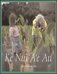 Ke Nui A'E Au by Lahela Johnson