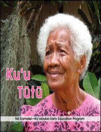 Ku'U Tutu by Dawn Kahalaomapuana