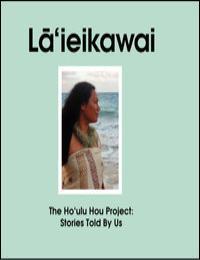 La'Ieikawai by Dawn Kahalaomapuana