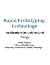 Rapid Prototyping Technology Application... by Victor Jimenez