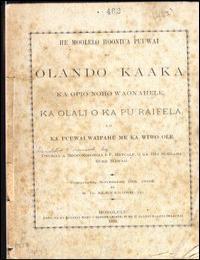 He Moolelo Hooniua Puuwai No Olando Kaak... by W. D. Alexander, Jr