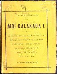 Ka Moolelo O Ka Moi Kalakaua I (The Hist... by J. J. Williams