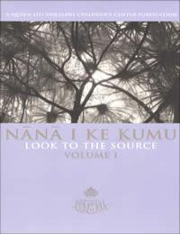 Nana I Ke Kumu Look to the Source Volume... by Mary Kawena Pukui