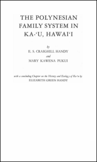 The Polynesian Family System in Ka'U, Ha... by E. S. Craighill Handy
