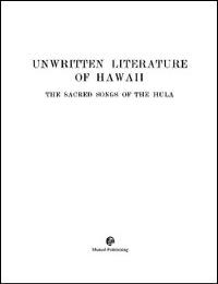 Unwritten Literature of Hawaii; The Sacr... by Nathaniel B. Emerson
