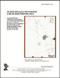 He Wahi Mo'Olelo No Keauhou a Me Na Wahi... by Kepa Maly