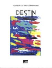 Destin by Florentin Smarandache