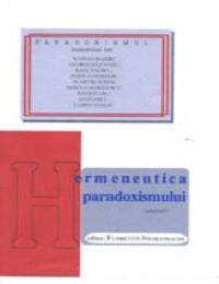 Hermeneutica Paradoxismului, Vol. 1 by Florentin Smarandache