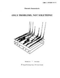 Only Problems, Not Solutions! by Florentin Smarandache