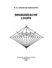 Smarandache Loops by W. B. Vasantha Kandasamy