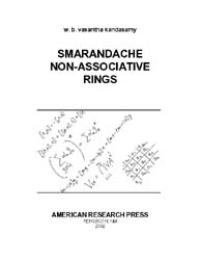 Smarandache Non-Associative Rings by W. B. Vasantha Kandasamy