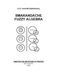 Smarandache Fuzzy Algebra by W. B. Vasantha Kandasamy