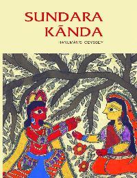 Sundara Kanda: Hanuman's Odyssey by Murthy, B.S.