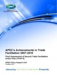 Apec's Achievements in Trade Facilitatio... by Asia-Pacific Economic Cooperation Policy Support U...