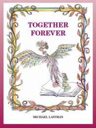 Together Forever: The Story About the Ma... by Rav Michael Laitman