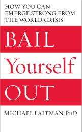 Bail Yourself Out by Rav Michael Laitman