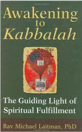 Awakening to Kabbalah by Rav Michael Laitman
