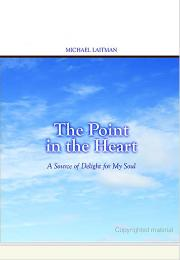 The Point in the Heart by Rav Michael Laitman