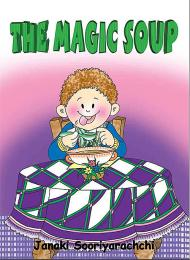 The Magic Soup by Janaki Sooriyarachchi