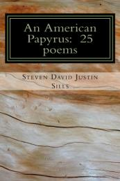 An American Papyrus by Steven David Justin Sills