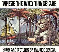 Where the Wild Things Are : Preformed by... by Maurice Sendak