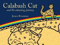 Calabash Cat : Preformed by Wally Amos by James Rumford