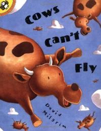 Cows Can't Fly : Preformed by Wally Amos by David Milgrim