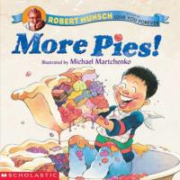 More Pies : Preformed by Wally Amos by Robert Munsch
