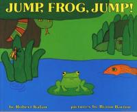 Jump, Frog, Jump : Preformed by Wally Am... by Robert Kalan