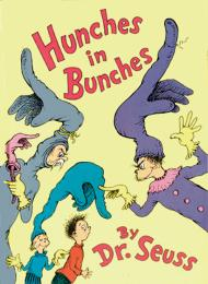 Hunches in Bunches : Preformed by Wally ... by Dr. Seuss