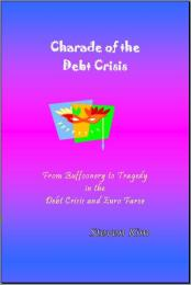 Charade of the Debt Crisis by Steven Kim