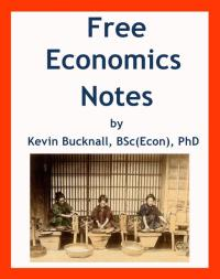 Free Economics Notes by Kevin Bucknall